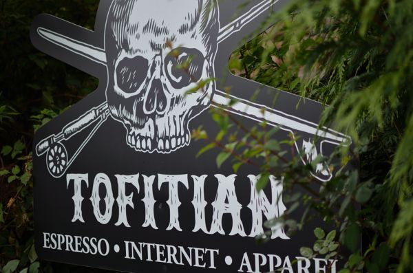 tofino --- tofitian  Have to check it out. I'm told they have amazing coffee!