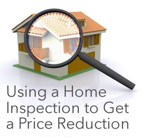 Use a Home Inspection to Get a Price Reduction | Home Buyer Resource | Pinterest | Home, Home buying and Home inspection