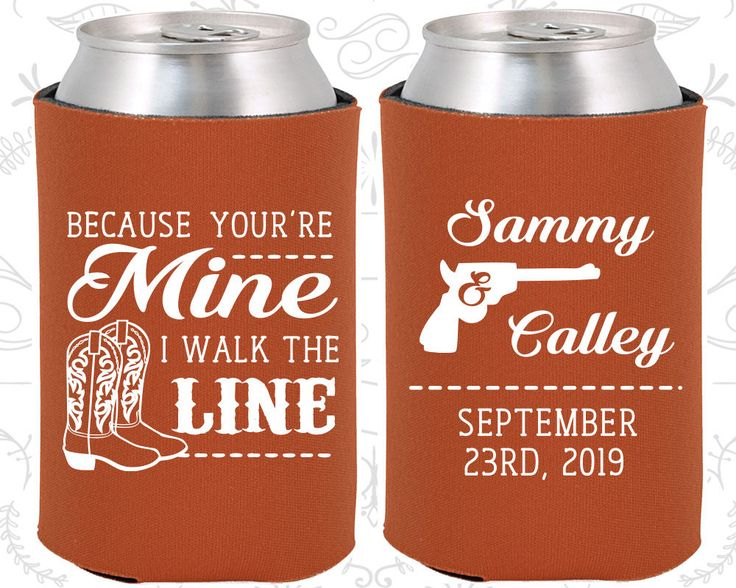 Because You are mine, I walked the line, Custom Wedding Gift, Country Wedding Gift, Western Wedding Gift, Cowboy Boots, Can Koozies (474)