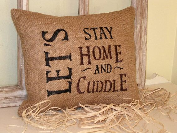 Let's stay home and cuddle embroidered Pillow by BrambleWoodANDivy