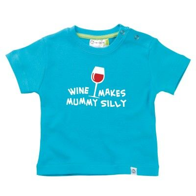 Wine Makes Mummy Silly Baby T-Shirt by Hairy Baby