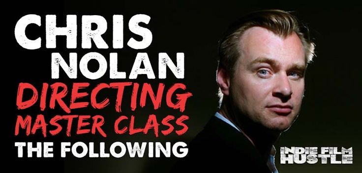 Christopher Nolan is by far one of the greatest directors of his generation. In this masterclass he takes you through how to direct your first feature film. http://www.indiefilmhustle.com
