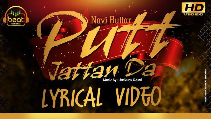 Navi Buttar - Putt Jattan Da | Lyrical Video | Beat Records