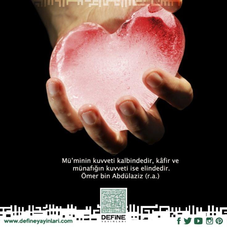 Mü'minin kuvveti kalbindedir, kâfir ve münafığın kuvveti ise elindedir. Ömer bin Abdülaziz (r.a.) #defineyayinlari #define #dua #pray #müslüman #mümin #münafık #insan #kalp #kuvvet #ihlas