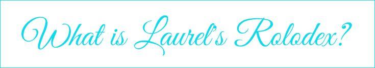 Laurel's Rolodex