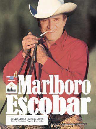 Con ustedes... Marlboro Escobar