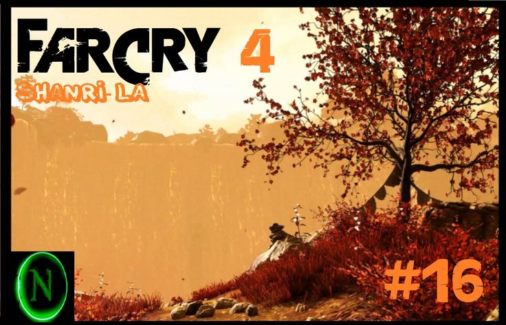 Far Cry 4 Part 16 Welcome To Shangri La  #farcry #Farcry3 #Farcry4 #gameplay #GAme #games #Gamer #Dhoot #Ubisoft #Youtube #Himalaya #Spill #Facebook #Naits #Naitsh #Google #Firstpersonshooter #Videogame #Pcgame #Shooting #Awesome #Best #Bestgame