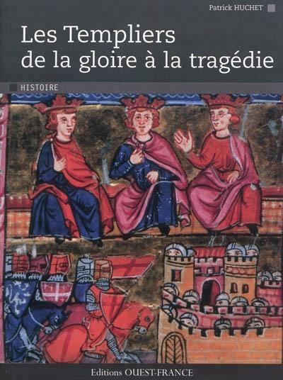 """Les Templiers. De la gloire à la tragédie - Patrick Huchet - 2010  A la suite de la prise de Jérusalem par les croisés, l'an de grâce 1099, les pèlerins se rendent en Palestine, vénérer le tombeau du Christ,le Saint-Sépulcre. C'est pour assurer leur protection qu'un chevalier, Hugues de Payns, fonde en 1119-1120, cet ordre, si célèbre, les """" Templiers """".Pourtant, qui se souvient que les """" Pauvres chevaliers du Christ et du temple de Salomon """" se comptaient sur les doigts de la main à…"""