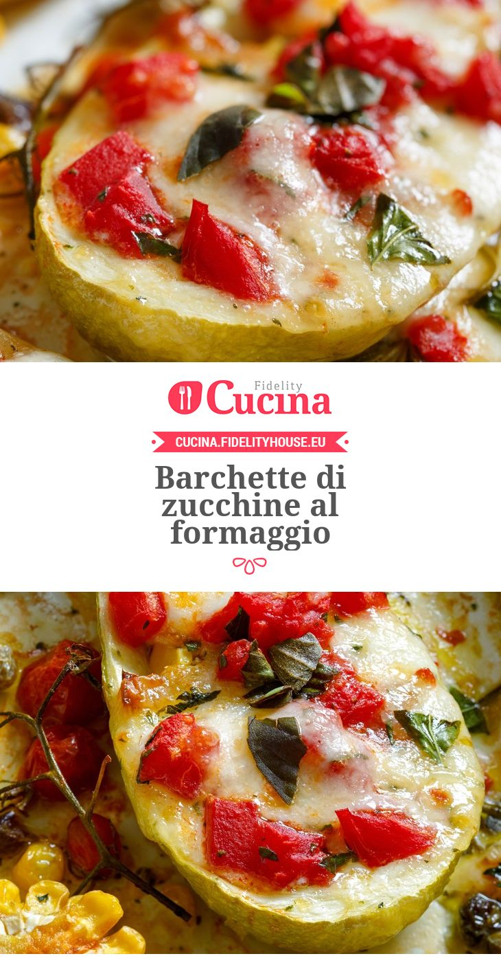 Barchette di zucchine al formaggio