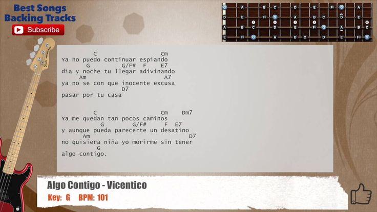 Algo Contigo - Vicentico Bass Backing Track with chords and lyrics