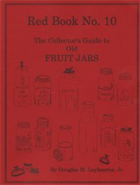 The Red Book of Fruit JarsBook Lists, Dear Santa, Red, Canning Jars, Fruit Jars, Jars Collector, Autograph Copy, Mason Jars, Collector Guide