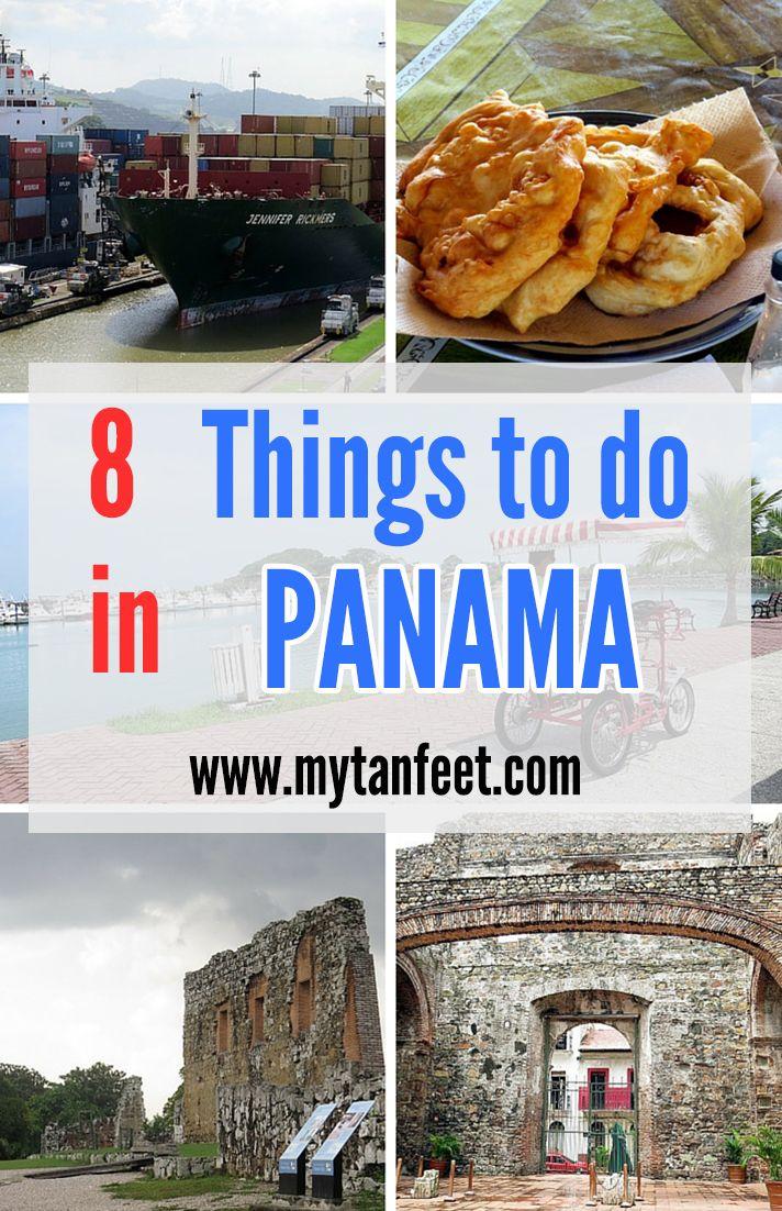 8 things to do in Panama City, Panama http://mytanfeet.com/panama/5-things-to-do-in-panama-city/