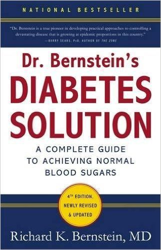 Dr. Bernstein's Diabetes Solution: The Complete Guide to Achieving Normal Blood Sugars: Richard K. Bernstein: 8601400129777: Amazon.com: Books