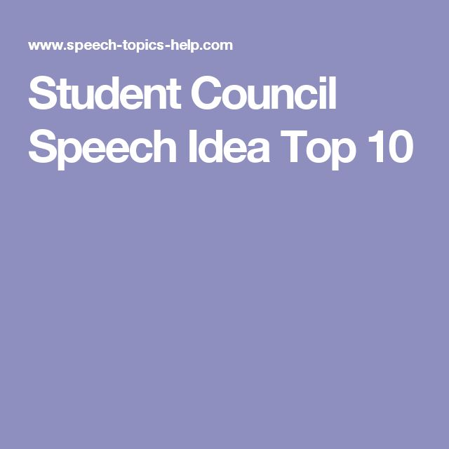 Student Council Speech Idea Top 10