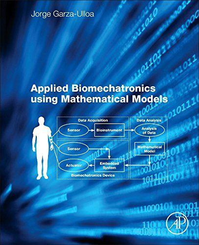 Applied Biomechatronics Using Mathematical Models by Jorg... https://www.amazon.co.uk/dp/0128125942/ref=cm_sw_r_pi_dp_U_x_PKSnAbHDJFRQE