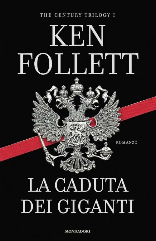 La Caduta dei Giganti - Ken Follett
