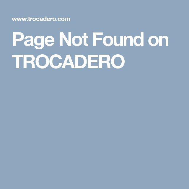Page Not Found on TROCADERO