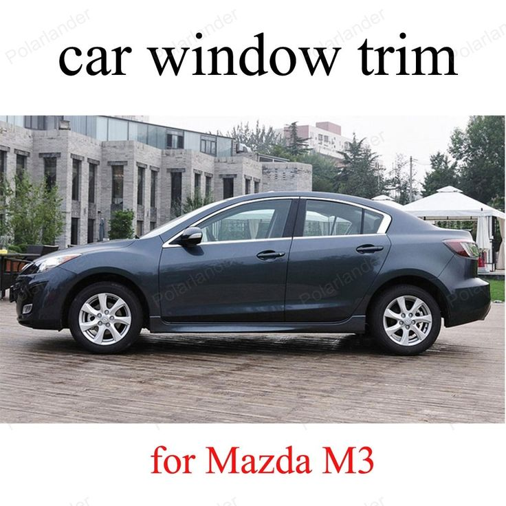 93.50$  Buy now - http://alizyt.worldwells.pw/go.php?t=32747442878 - Stainless Steel Car Window Trim For Mazda M3  Decoration Strips car styling without column 93.50$
