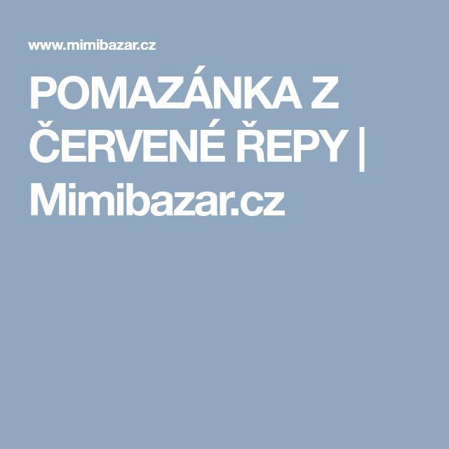 POMAZÁNKA Z ČERVENÉ ŘEPY | Mimibazar.cz