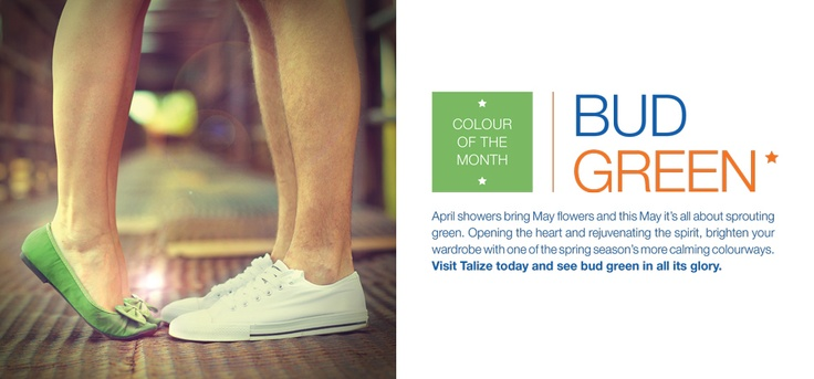 This month's colour of the month is BUD GREEN! Look out for feature items at all our locations :)