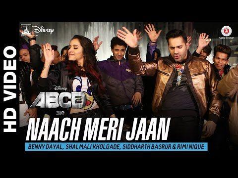 Naach Meri Jaan | Disney's ABCD 2 | Varun Dhawan - Shraddha Kapoor | Sachin - Jigar - YouTube