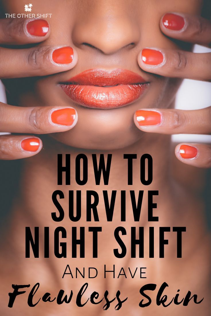 Best Effective Skin Care Products For Night Shift Workers Effective Skin Care Products Beauty Routine Checklist Night Shift