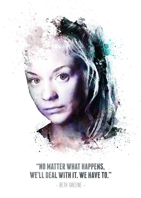The Walking Dead Character Quotes Beth Greene