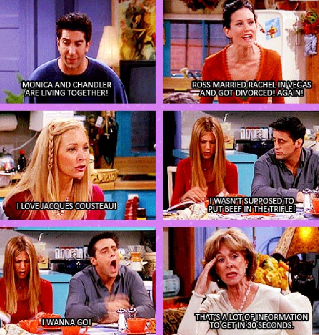 """I love Jacques Cousteau!"" - Ross, Monica, Phoebe, Rachel, Joey and Judy Geller #Friends ((hahaha one of my favorites!))"
