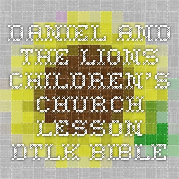12 best images about daniel in the lion 39 s den crafts on for Children s church lessons crafts