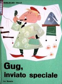 Gug inviato speciale