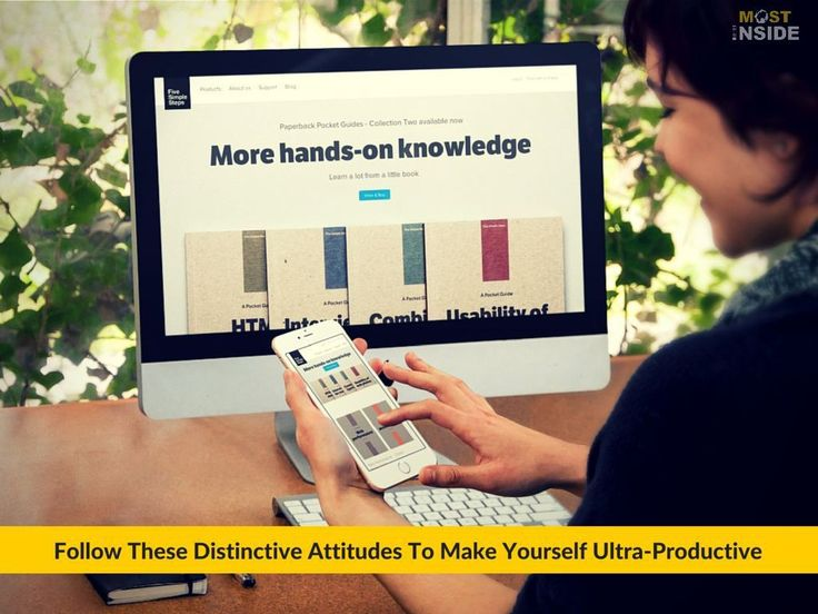 Follow These Distinctive Attitudes To Make Yourself Ultra-Productive