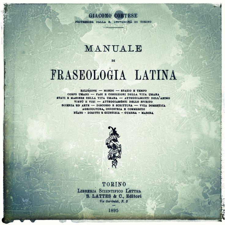 Manuale di Fraseologia Latina - G.Cortese