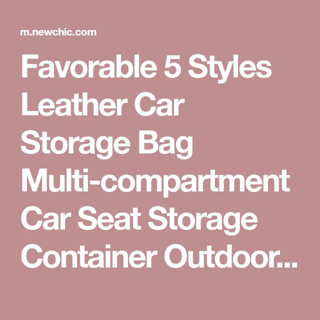 Favorable 5 Styles Leather Car Storage Bag Multi-compartment Car Seat Storage Container Outdoors Hanging Bag - NewChic Mobile