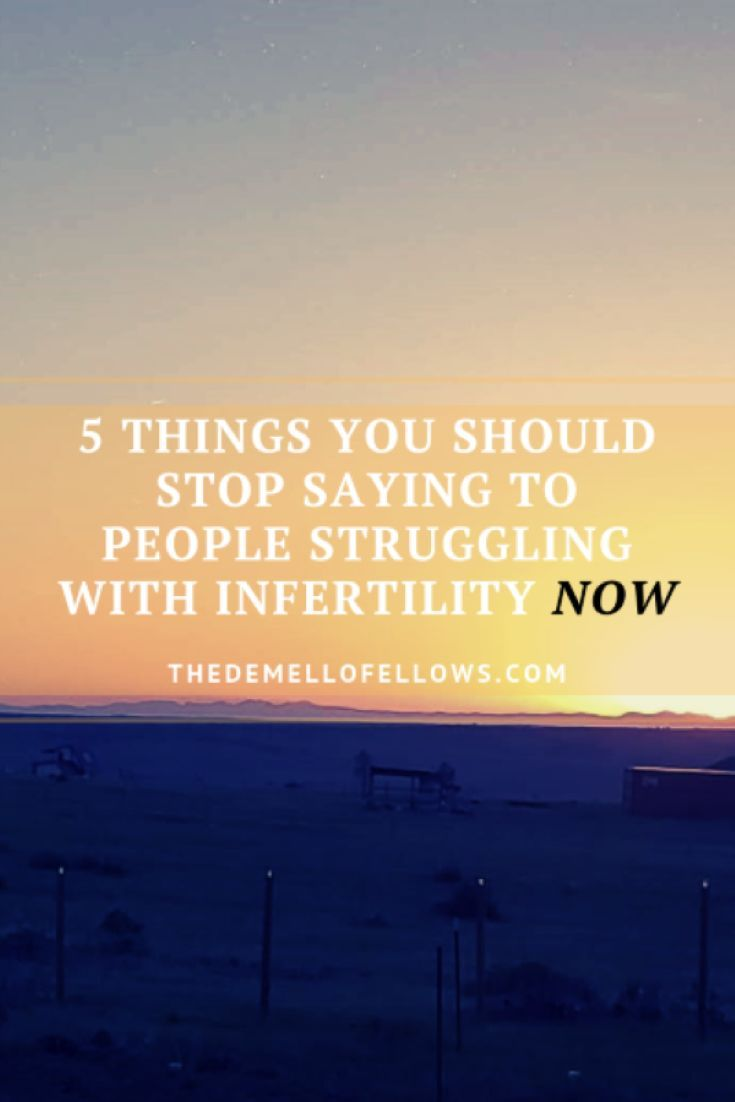 Learn 5 things not to tell your friends struggling with infertility …   – Fertility & Infertility Awareness & Inspiration