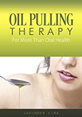 Many different cold pressed oils are suggested for oil pulling, but only one has been scientifically shown to eliminate pathogenic bacteria in the mouth.