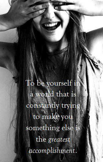 Be yourself!
