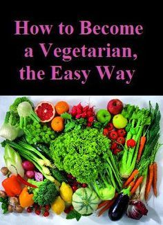 How to Become a Vegetarian, the Easy Way. Story is in the link.  http://zenhabits.net/how-to-become-a-vegetarian-the-easy-way/