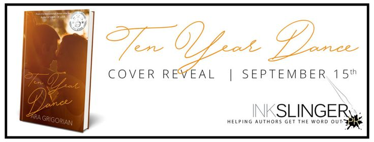Cover Reveal  Giveaway: Ten Year Dance by Ara Grigorian