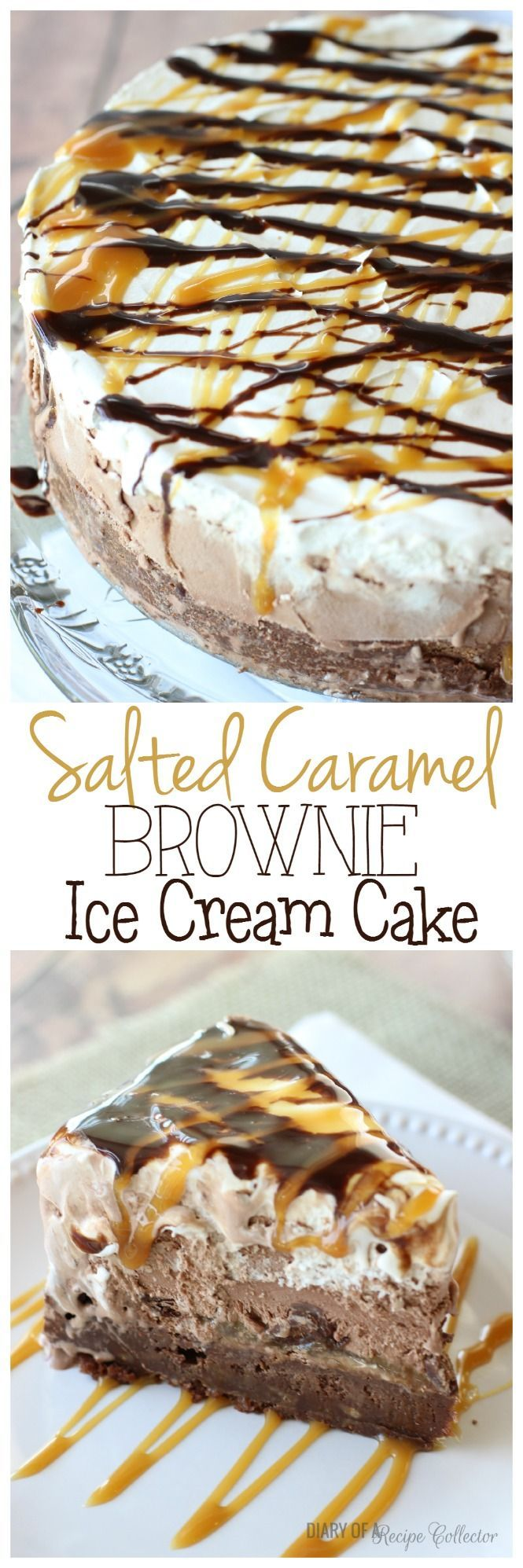 Salted Caramel Brownie Ice Cream Cake - Layers of rich brownie filled with toffee, salted caramel, dark chocolate truffles, chocolate ice cream, and whipped cream topped with drizzles of chocolate syrup and more salted caramel.