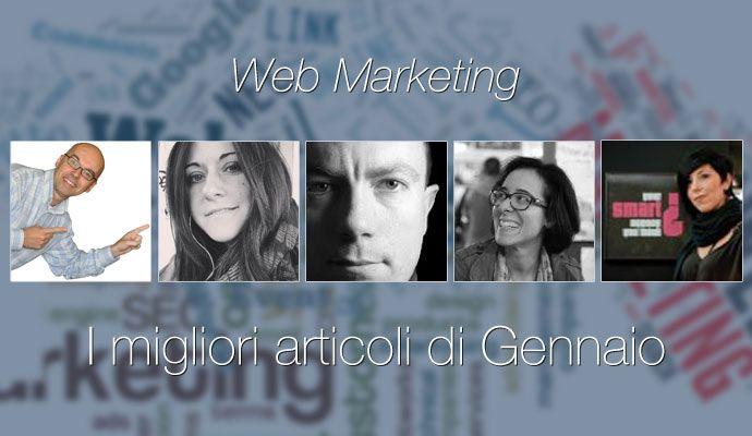 Web marketing: i migliori articoli di gennaio 2014