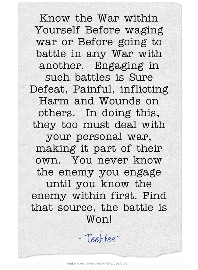 Know the War within Yourself Before waging war or Before ...