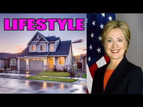 Hillary Clinton Lifestyle,Net Worth,House,Cars,Family,Biography 2017