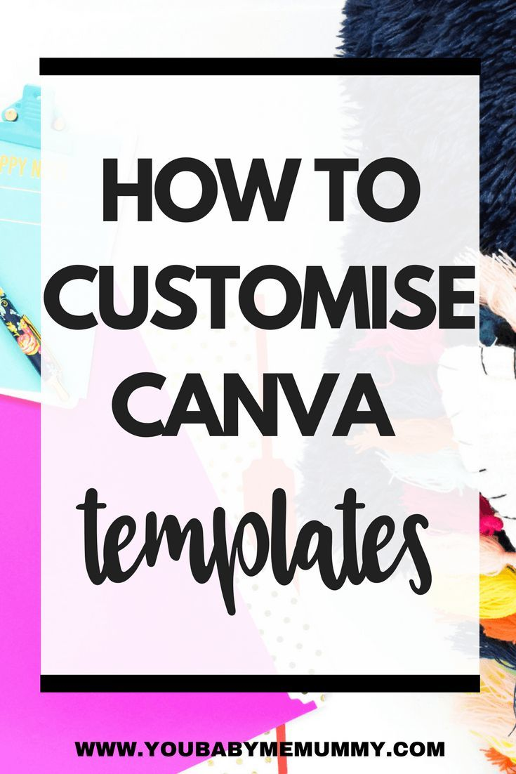 A step by step tutorial showing you how to customise Canva templates for even for personalisation
