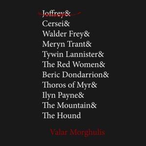 Arya's Kill List Game of Thrones