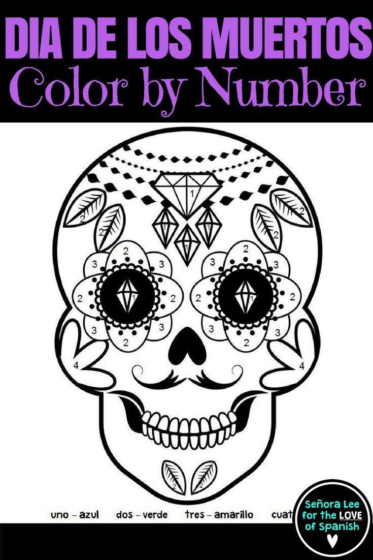 Spanish colors for preschool - Day Of The Dead D A De Los Muertos Color By Number Sugar Skull