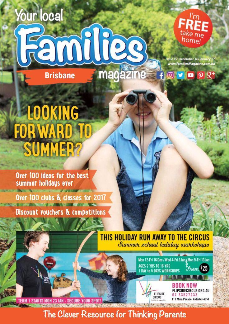 Issue 19 - Families Magazine Brisbane