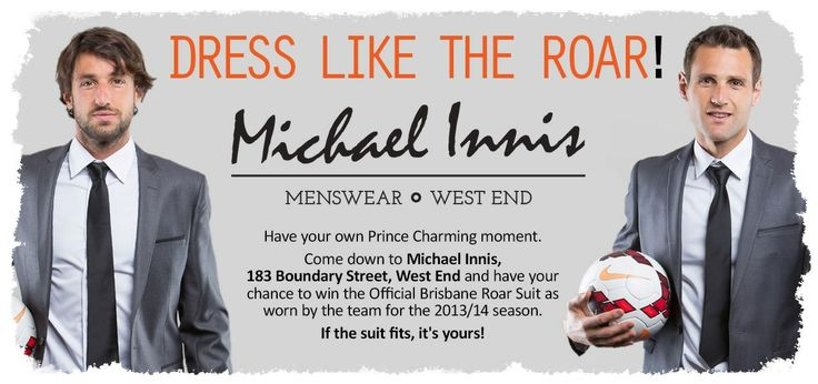 Good partnership fan engagement with Brisbane Roar and Michael Innis mens wear here to get fans to fit into the right suit. If it fits the fan gets to keep the suit.