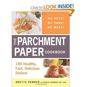 The Parchment Paper Cookbook: 180 Healthy, Fast, Delicious Dishes!: Cookbookjust Bought, 180 Healthy, Delicious Dishes, Brett Sember, Paper Recipes, Paper Cookbookjust, Holidays Sampler, Paper Thanksgiving, Parchment Paper
