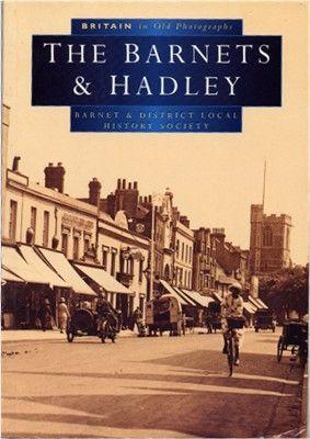Hertfordshire Genealogy: Book 0393: The Barnets and Hadleyden, 1600-1850