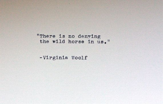 Virginia Woolf quote typed on a vintage typewriter by InThisRoom